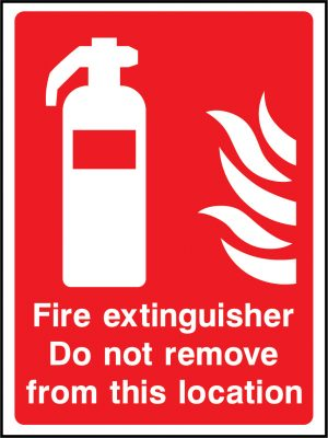 Fire extinguisher do not remove sign | Wedosafetysigns | fire safety signage | health and safety signage | ACP | Corrugated Plastic | Rigid PVC | Self Adhesive Vinyl